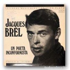 Discos de vinilo: JACQUES BREL - UN POETA INCONFORMISTA. Lote 287991873