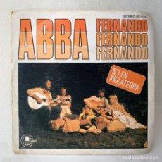 Discos de vinil: SINGLE ABBA - FERNANDO FERNANDO FERNANDO - ESPAÑA - AÑO 1976. Lote 287992003