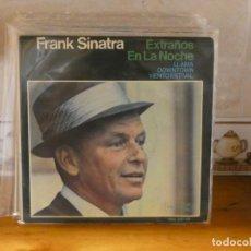 Discos de vinilo: CAJSING20 DISCO 7 PULGADAS EP FRANK SINATRA EXTRAÑOS EN LA NOCHE BUEN ESTADO GENERAL. Lote 287992473