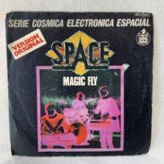 Discos de vinilo: SINGLE SPACE - MAGIC FLY - ESPAÑA - AÑO 1977. Lote 287992808