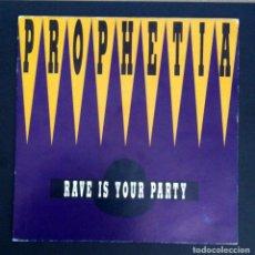 Discos de vinilo: PROPHETIA / RUDY CORBELLI - RAVE IS YOUR PARTY - SINGLE PROMOCIONAL 1992 - MAX MUSIC. Lote 287993483