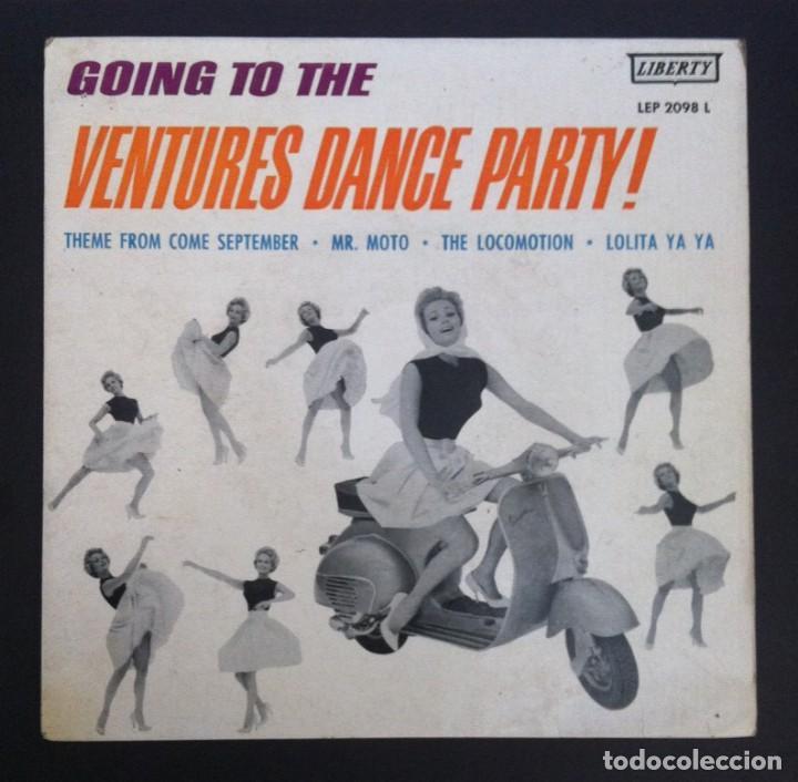 THE VENTURES - GOING TO THE VENTURES DANCE PARTY - EP ESPAÑOL 1961 - LIBERTY (Música - Discos de Vinilo - EPs - Pop - Rock Internacional de los 50 y 60)