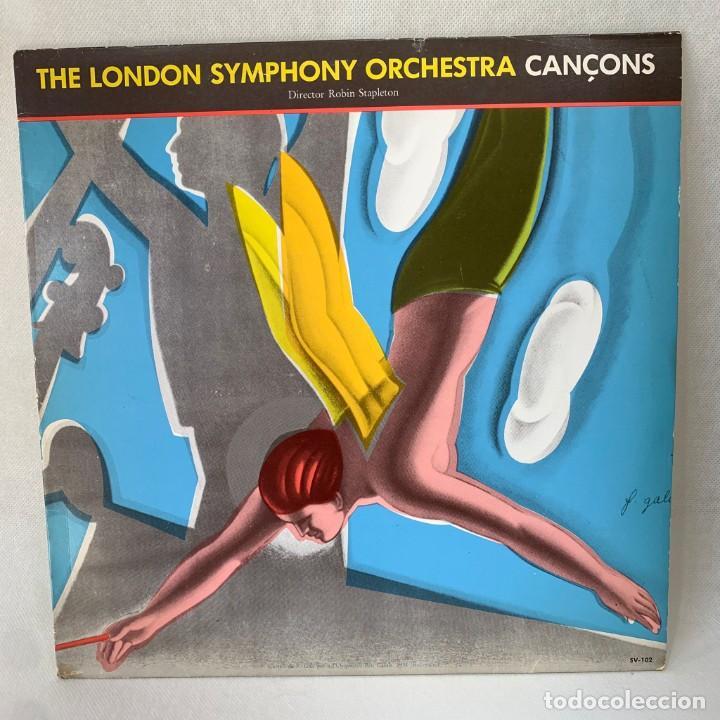LP - VINILO THE LONDON SYMPHONY ORCHESTRA - CANÇONS - ESPAÑA - AÑO 1983 (Música - Discos - LP Vinilo - Orquestas)