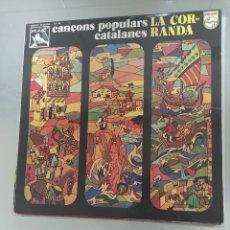 """Discos de vinilo: CANCONS POPULARS CATALANES """" LA CORRANDA"""". Lote 288002703"""