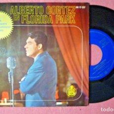 """Discos de vinilo: 7"""" ALBERTO CORTEZ BALADA DEL AMANECER +3 - HISPAVOX HH 17-257 - SPAIN PRESS - EP (EX-/EX-). Lote 288014858"""
