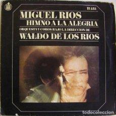 Discos de vinil: MIGUEL RIOS - HIMNO A LA ALEGRIA - SINGLE SPAIN 1969. Lote 288023873
