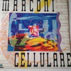 Discos de vinilo: MARCONI CELLULARE,. Lote 288028813