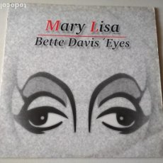 Discos de vinilo: MARY LISA – BETTE DAVIS' EYES, 1986. Lote 288030568