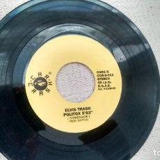 Discos de vinilo: SINGLE (VINILO)-PROMOCION- DE ELVIS TRASH AÑOS 90. Lote 288032208