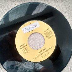 Discos de vinilo: SINGLE (VINILO)-PROMOCION- DE VIAL RAP AÑOS 90. Lote 288032468