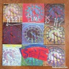 Discos de vinilo: SPIN DOCTORS - WHAT TIME IS IT? (SG) 1993 PROMO !!!!!. Lote 288041348