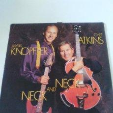 Discos de vinilo: MARK KNOPFLER CHET ATKINS NECK AND NECK ( 1990 CBS ESPAÑA ) DIRE STRAITS. Lote 288042838