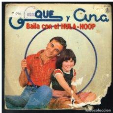 Disques de vinyle: ENRIQUE Y ANA - BAILA CON EL HULA-HOOP / VIEJO Y SESENTON - SINGLE 1979. Lote 288049853
