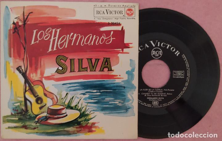 """7"""" LOS HERMANOS SILVA - LA FLOR DE LA CANELA - RCA 3-20424 - SPAIN -EP (EX-/EX-) (Música - Discos de Vinilo - EPs - Grupos y Solistas de latinoamérica)"""