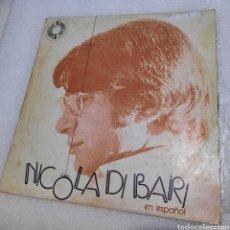 Discos de vinilo: NICOLA DI BARI. CANTA EN ESPAÑOL. Lote 288059353