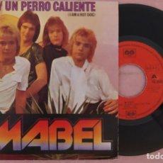 "Discos de vinilo: 7"" MABEL - SOY UN PERRO CALIENTE = I AM A HOT DOG - AUVI 10-2032 - SPAIN (EX/EX). Lote 288059918"