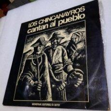 Discos de vinilo: LOS CHINCANAYROS - CANTAN AL PUEBLO. Lote 288061728