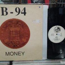 Discos de vinilo: B-94. MONEY. BLANCO Y NEGRO 1994, REF. MX-495 -- LP. Lote 288062318