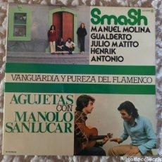 Discos de vinilo: SMASH/VANGUARDIA Y PUREZA DEL FLAMENCO. Lote 288066593
