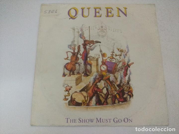 QUEEN/THE SHOW MUST GO ON/SINGLE. (Música - Discos de Vinilo - Singles - Pop - Rock Internacional de los 80)