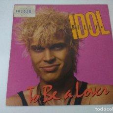 Discos de vinilo: BILLY IDOL/TO BE A LOVER/SINGLE.. Lote 288072893