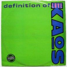 Discos de vinilo: KAOS - DEFINITION OF LOVE - MAXI KOOL KAT 1989 UK BPY. Lote 288082753