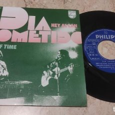 Discos de vinilo: DIA PROMETIDO SG PHILIPS 1973 THE END OF TIME / HEY AL-LAH PSYCH FUNK -IMPECABLE-. Lote 288083288