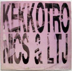 Discos de vinilo: KEKKOTRONICS & LTJ - GIMME THE FUNK - MAXI IRMA CASADIPRIMORDINE 1989 ITALIA BPY. Lote 288091293