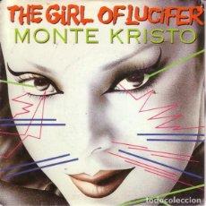 Discos de vinilo: MONTE KRISTO - THE GIRL OF LUCIFER - SINGLE ITALO SPAIN. Lote 288112383