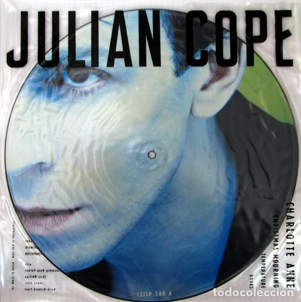 JULIAN COPE * MAXI VINILO PICTURE-DISC * CHARLOTTE ANNE * RARE 1988 UK (Música - Discos de Vinilo - Maxi Singles - Pop - Rock - New Wave Internacional de los 80)