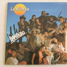 Discos de vinilo: LP VINILO LA BIONDA BANDIDO EDICION ESPAÑOLA CONDICION EXCELENTE. Lote 288131888