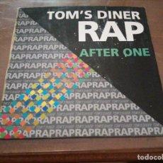 Discos de vinilo: DISCO MÚSICA LP VINILO MAXI SINGLE TOM'S DINER RAP AFTER ONE. Lote 288139498