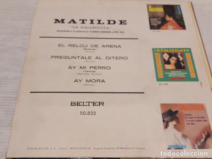 Discos de vinilo: MATILDE LA GALLEGUITA / AY MI PERRO + 3 / EP - BELTER-1962 / MBC. ***/*** - Foto 2 - 288145043