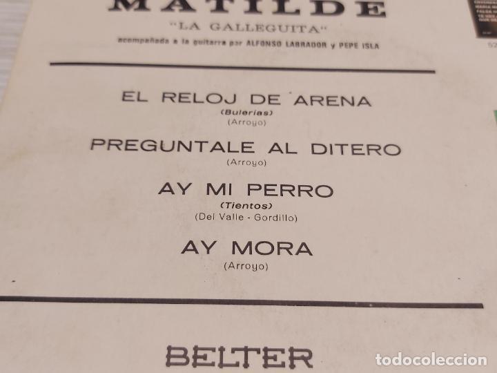 Discos de vinilo: MATILDE LA GALLEGUITA / AY MI PERRO + 3 / EP - BELTER-1962 / MBC. ***/*** - Foto 3 - 288145043