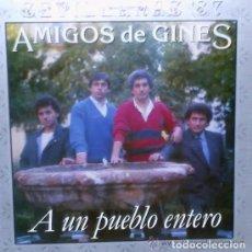 Discos de vinilo: 'A UN PUEBLO ENTERO', DE AMIGOS DE GINES. SEVILLANAS. LP 10 TEMAS. 1987. BUEN ESTADO.. Lote 288154243
