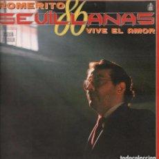 Discos de vinilo: 'VIVE EL AMOR', DE ROMERITO. SEVILLANAS. LP 10 TEMAS. 1986. BUEN ESTADO.. Lote 288155598