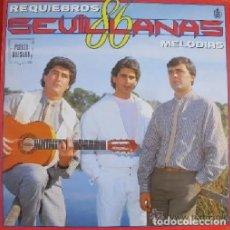 Discos de vinilo: 'MELODÍAS', DE REQUIEBROS. SEVILLANAS. LP 10 TEMAS. 1986. BUEN ESTADO.. Lote 288156598