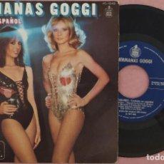"Discos de vinilo: 7"" HERMANAS GOGGI - ESTOY BAILANDO - HISPAVOX 45-1849 - SPAIN PRESS (EX/EX). Lote 288159973"