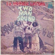 Discos de vinilo: TWO MAN SOUND - LA MÚSICA LATINA / A MÉXICO. SINGLE. Lote 288162888