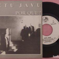 """Discos de vinilo: 7"""" CETU JAVU - POR QUE? - BLANCO Y NEGRO BNS-277 - SPAIN PRESS - PROMO (EX+/EX+). Lote 288167933"""
