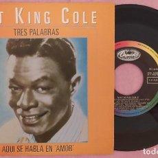 "Discos de vinilo: 7"" NAT KING COLE - TRES PALABRAS - HISPAVOX 006 40 2318 7 - SPAIN PRESS - PROMO (EX/EX). Lote 288170618"