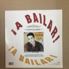Discos de vinilo: A BAILAR, RAFA SERNA / LA TROPA (PIPIRIGAÑA). Lote 288171243