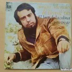 Discos de vinilo: SERGIO MENDES & BRASIL´66 - EL LOCO DE LA COLINA (SG) 1968. Lote 288180433