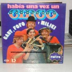 Discos de vinilo: LP HABÍA UNA VEZ UN CIRCO. Lote 288181363