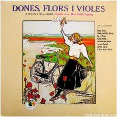 Discos de vinilo: LP DONES, FLORS I VIOLES. Lote 288181613