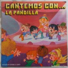 Discos de vinilo: LA PANDILLA. CANTEMOS CON... LP ORIGINAL 1971 PORTADA DOBLE. Lote 288190753