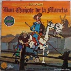 Discos de vinilo: DON QUIJOTE DE LA MANCHA. BOTONES. LP ORIGINAL 1979 PORTADA DOBLE.. Lote 288192768