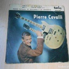 Discos de vinilo: PIERRE CAVALLI SU GUITARRA Y SU ORQUESTA, EP, PERSONALITY + 3, AÑO 1959. Lote 288211043