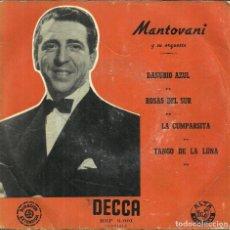 Discos de vinilo: MANTOVANI Y SU ORQUESTA - DANUBIO AZUL / ROSAS DEL SUR / LA CUMPARSITA / TANGO DE LA LUNA. Lote 288223388