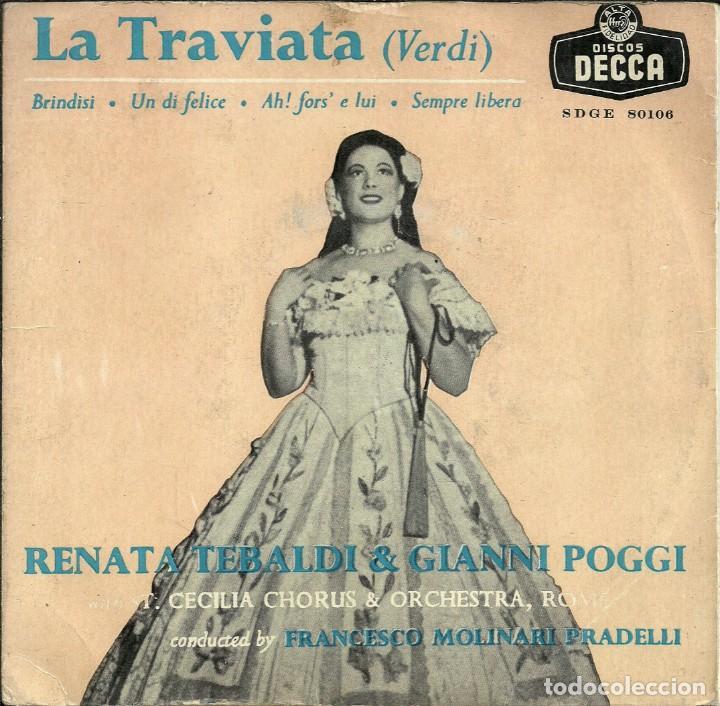 LA TRAVIATA - VERDI - RENATA TEBALDI Y GIANNI POGGI - DECCA - 1958 (Música - Discos de Vinilo - EPs - Clásica, Ópera, Zarzuela y Marchas)